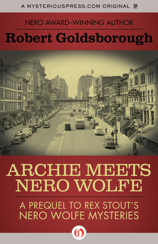 Robert Goldsborough - Archie Meets Nero Wolfe