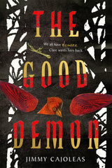 Jimmy Cajoleas - The Good Demon - To Be Signed