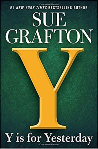 Sue Grafton- Y is for Yesterday