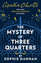 Sophie Hannah - The Mystery of Three Quarters - Signed UK Edition