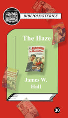 James W. Hall - The Haze