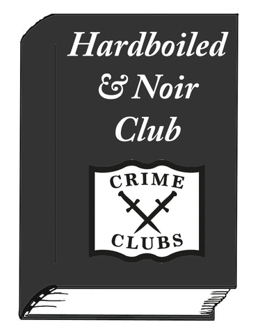 Hardboiled & Noir Club for Monthly Signed Titles