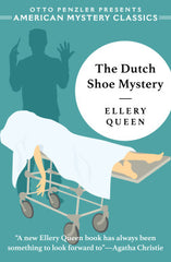 Ellery Queen - The Dutch Shoe Mystery