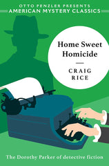 Craig Rice - Home Sweet Homicide