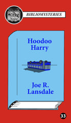 Joe R Lansdale - Hoodoo Harry