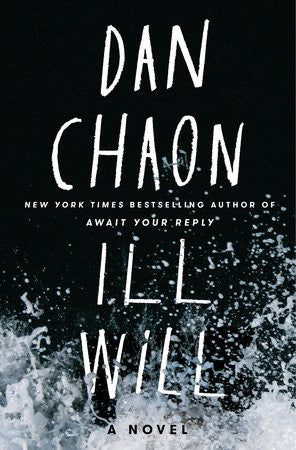 Dan Chaon - Ill Will - Signed