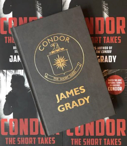 James Grady - Condor: The Short Takes - Limited Edition (Out of Series)