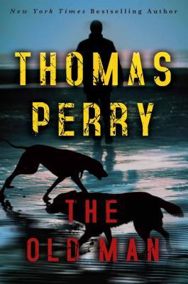 Thomas Perry - The Old Man (Paperback)