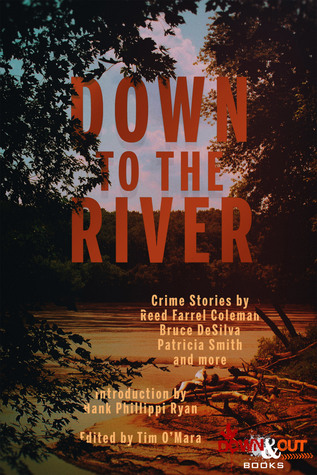 Tim O'Mara, ed. - Down to the River - (Paperback)