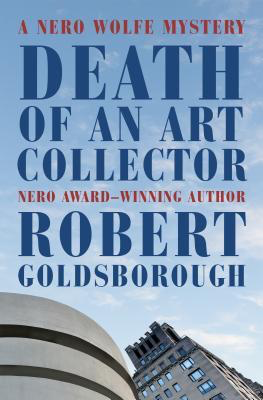 Robert Goldsborough - Death of an Art Collector