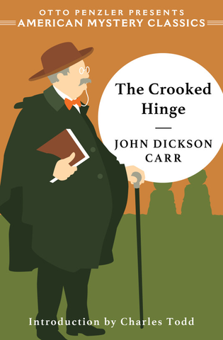 John Dickson Carr - The Crooked Hinge