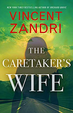 Vincent Zandri - The Caretaker's Wife - To Be Signed