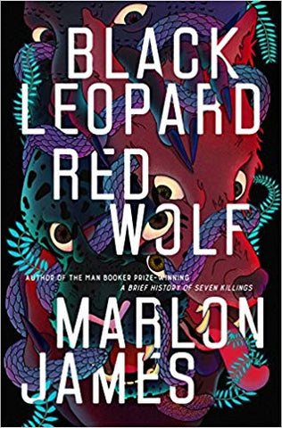 Marlon James - Black Leopard, Red Wolf
