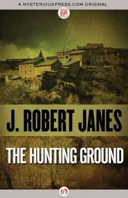 J. Robert Janes - The Hunting Ground