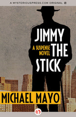 Michael Mayo - Jimmy the Stick