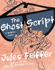 Jules Feiffer - The Ghost Script - To Be Signed