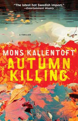 Kallentoft, Mons - Autumn Killing