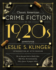 Leslie S. Klinger, ed. - Classic American Crime Fiction of the 1920s - To Be Signed