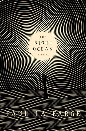 Paul La Farge - The Night Ocean