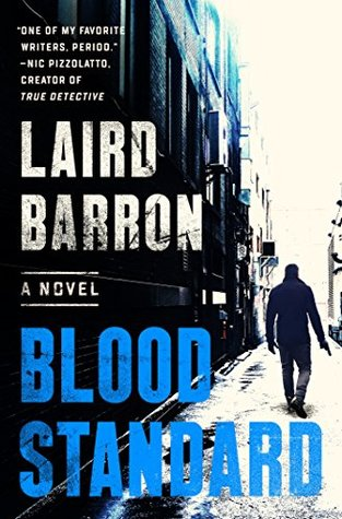 Laird Barron - Blood Standard - To Be Signed