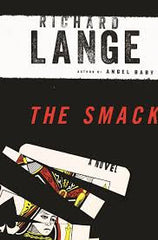 Richard Lange - The Smack