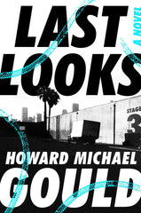 Howard Michael Gould - Last Looks - Signed