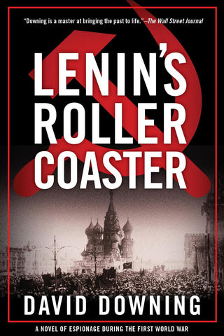 David Downing - Lenin's Roller Coaster