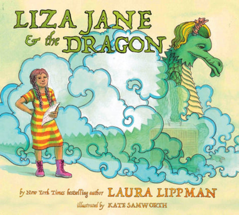 Laura Lippman & Kate Samworth - Liza & the Dragon - Signed