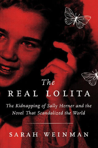 Sarah Weinman - The Real Lolita - Signed