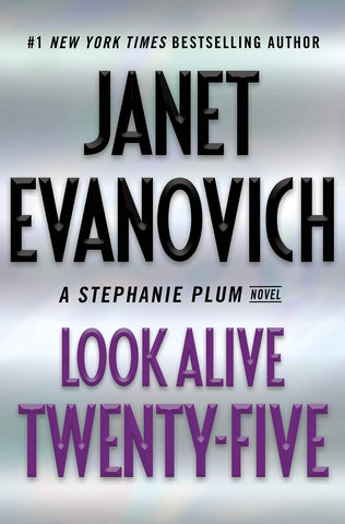 Janet Evanovich - Look Alive Twenty-Five - Signed