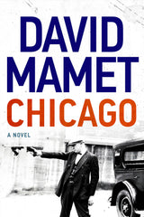 David Mamet - Chicago - Signed - SOLD OUT