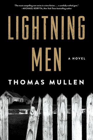 Thomas Mullen - Lightning Men - Signed