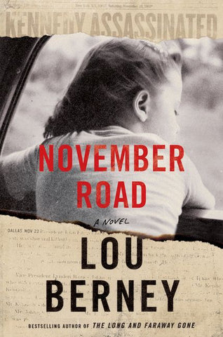 Lou Berney - November Road