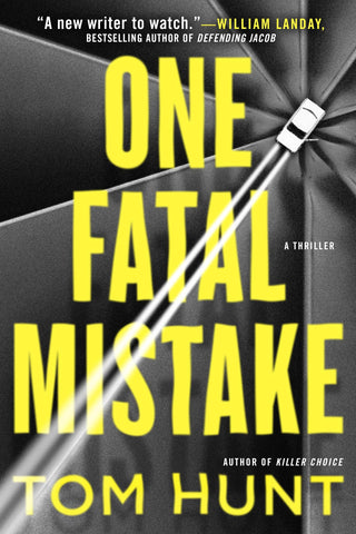 Tom Hunt - One Fatal Mistake