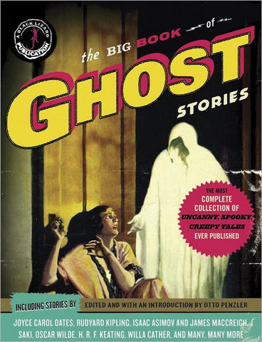 Otto Penzler, ed. - The Big Book of Ghost Stories