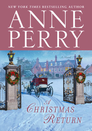 Anne Perry - A Christmas Return