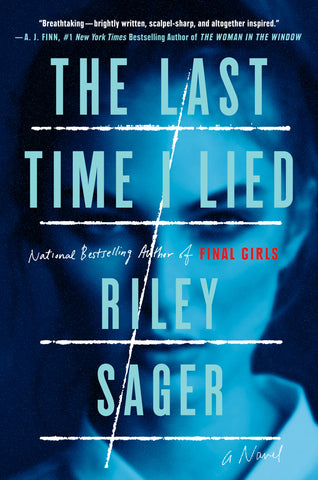Riley Sager - The Last Time I Lied