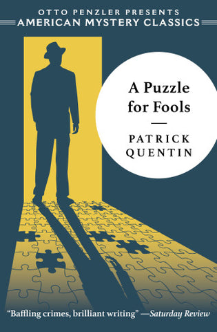 Patrick Quentin - A Puzzle for Fools