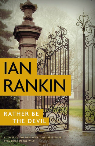 Ian Rankin - Rather Be the Devil - Signed - SOLD OUT