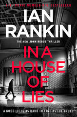 Ian Rankin - In a House of Lies - Signed UK Edition