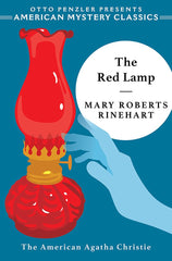 Mary Roberts Rinehart - The Red Lamp