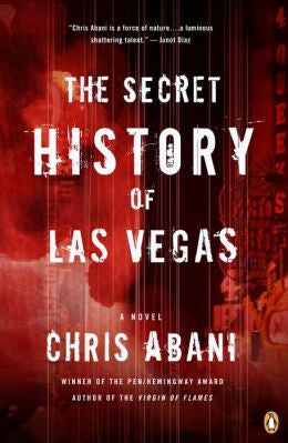 Chris Abani - The Secret History of Las Vegas