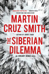 Martin Cruz Smith - The Siberian Dilemma