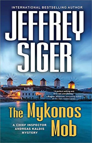 Jeffrey Siger - The Mykonos Mob