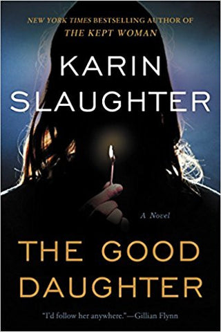 Karin Slaughter- The Good Daughter