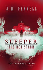 J.D. Fennell - Sleeper: The Red Storm - Signed UK Limited Edition
