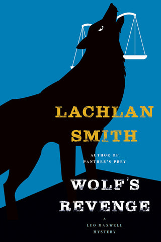 Lachlan Smith - Wolf's Revenge