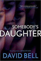 David Bell - Somebody's Daughter