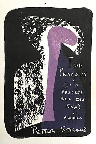 Peter Straub - The Process (Is a Process All Its Own)