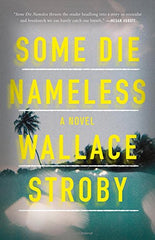 Wallace Stroby - Some Die Nameless